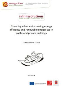 Financing schemes increasing energy efficiency and renewable energy use in public and private buildings