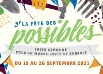 La Fête des Possibles : Faire commune pour un Monde juste et durable