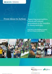From Ideas to Action: Supporting municipalities, schools and national governments in the transition to climate neutrality
